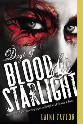 Days of Blood & Starlight (Daughter of Smoke & Bone #2) Cover Image
