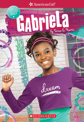 Gabriela (American Girl: Girl of the Year 2017, Book 1) Cover Image