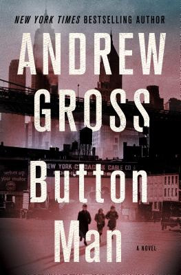 Button Man: A Novel Cover Image
