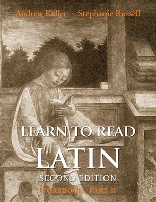 Cover for Learn to Read Latin, Second Edition (Workbook Part 2)