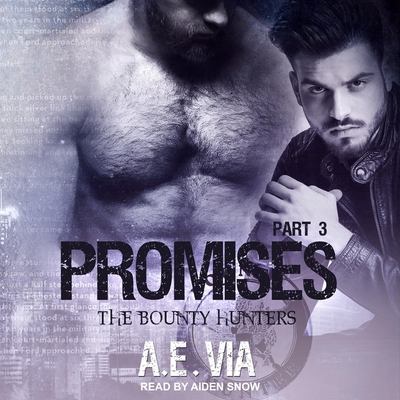 Promises: Part 3 (Bounty Hunters #3) Cover Image