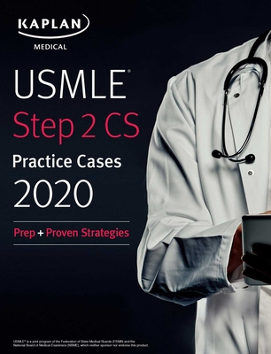 USMLE Step 2 CS Practice Cases 2020: Prep + Proven Strategies (USMLE Prep) Cover Image