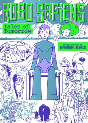 Robo Sapiens: Tales of Tomorrow (Omnibus) Cover Image