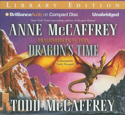 Dragon's Time (Dragonriders of Pern (Audio Unnumbered)) Cover Image