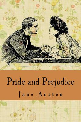 Pride and Prejudice: By Jane Austen Cover Image
