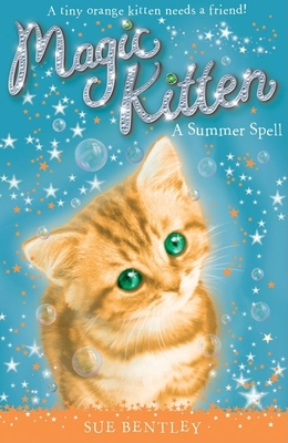 A Summer Spell #1 (Magic Kitten #1) Cover Image