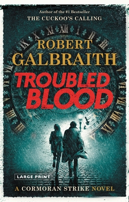Troubled Blood (A Cormoran Strike Novel #5) Cover Image