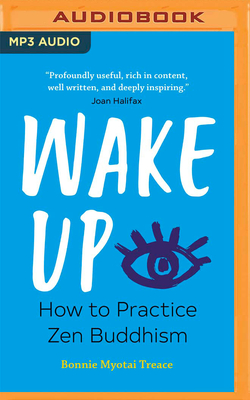 Wake Up: How to Practice Zen Buddhism Cover Image