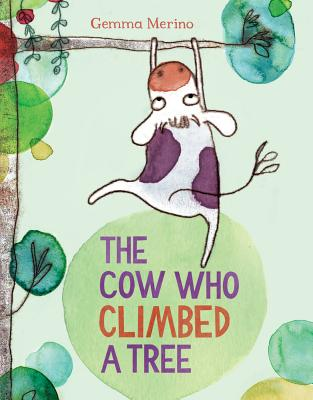 Cover for The Cow Who Climbed a Tree
