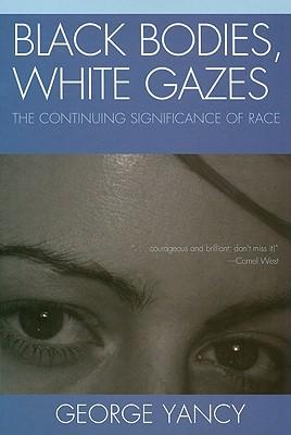 Cover for Black Bodies, White Gazes