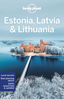 Lonely Planet Estonia, Latvia & Lithuania (Multi Country Guide) Cover Image