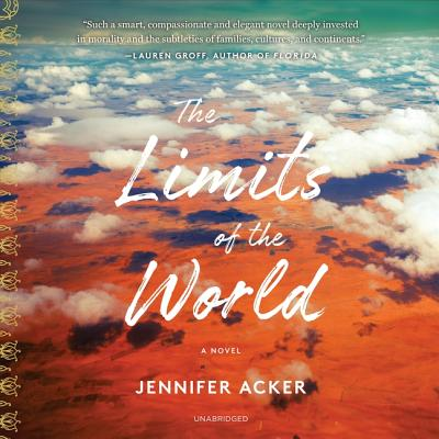 The Limits of the World Lib/E Cover Image