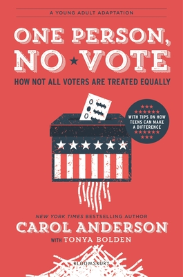 One Person, No Vote (YA edition): How Not All Voters Are Treated Equally cover