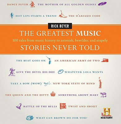 Cover for The Greatest Music Stories Never Told