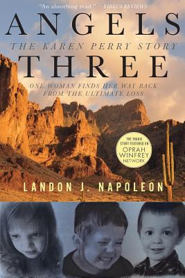 Angels Three: The Karen Perry Story Cover Image