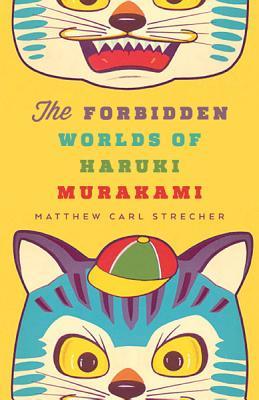 The Forbidden Worlds of Haruki Murakami Cover Image