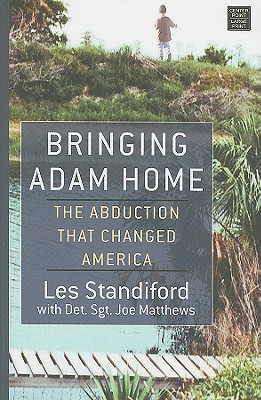 Bringing Adam Home: The Abduction That Changed America Cover Image