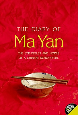 The Diary of Ma Yan: The Struggles and Hopes of a Chinese Schoolgirl Cover Image