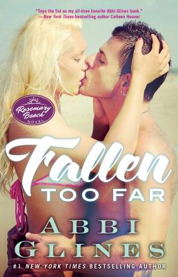 Fallen Too Far: A Rosemary Beach Novel (The Rosemary Beach Series #1) Cover Image