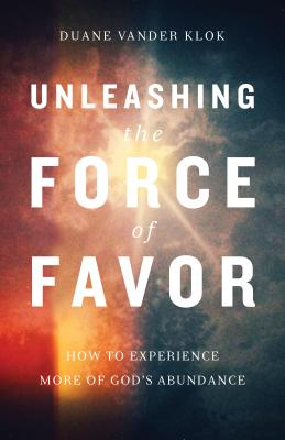 Unleashing the Force of Favor Cover
