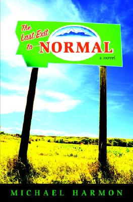 The Last Exit to Normal Cover