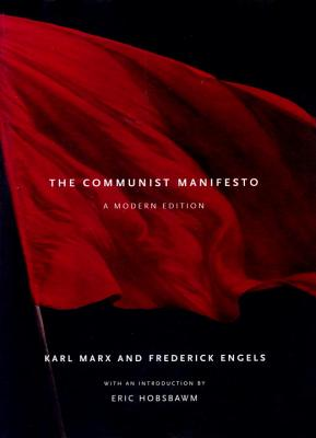 The Communist Manifesto: A Modern Edition Cover Image