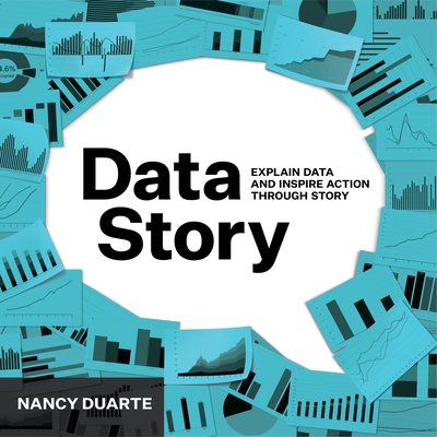 DataStory: Explain Data and Inspire Action Through Story Cover Image