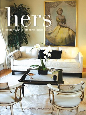 Hers: Design with a Feminine Touch Cover Image