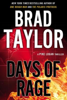 Days of Rage: A Pike Logan Thriller Cover Image