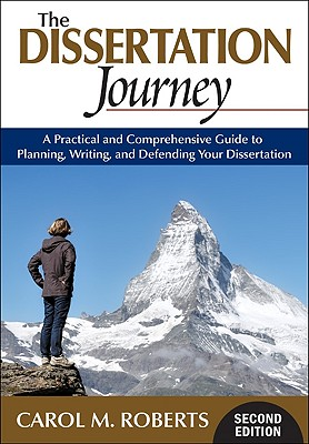 The Dissertation Journey: A Practical and Comprehensive Guide to Planning, Writing, and Defending Your Dissertation Cover Image