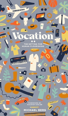 Vocation: The Setting for Human Flourishing Cover Image