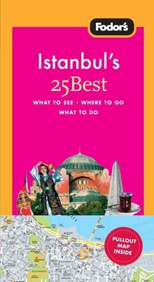 Fodor's Istanbul's 25 Best [With Map] Cover