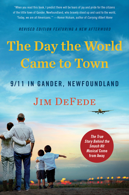 Cover for The Day the World Came to Town Updated Edition