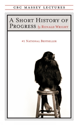 A Short History of Progress: Fifteenth Anniversary Edition Cover Image