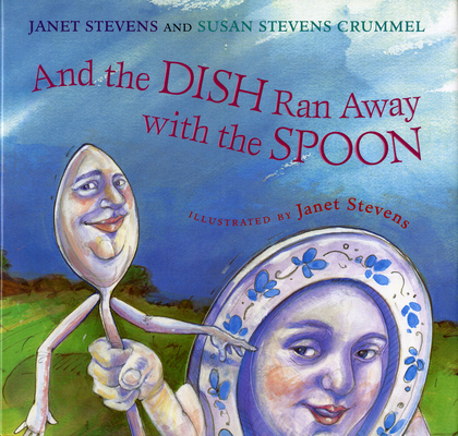 And the Dish Ran Away with the Spoon Cover