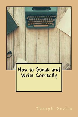 How to Speak and Write Correctly Cover Image