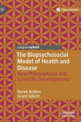 The Biopsychosocial Model of Health and Disease: New Philosophical and Scientific Developments Cover Image