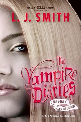 The Vampire Diaries: The Fury and Dark Reunion (Vampire Diaries Collections) Cover Image