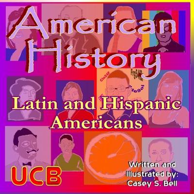 American History: Latin and Hispanic Americans Cover Image