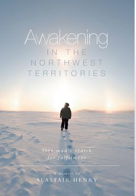 Awakening in the Northwest Territories Cover Image
