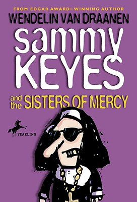Sammy Keyes and the Sisters of Mercy Cover Image