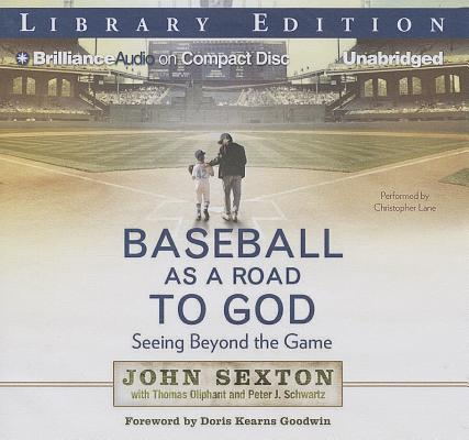 Baseball as a Road to God: Seeing Beyond the Game Cover Image