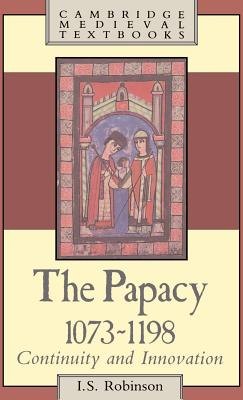 Cover for The Papacy, 1073 1198