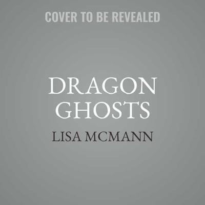 Dragon Ghosts (Unwanteds Quests #3) Cover Image