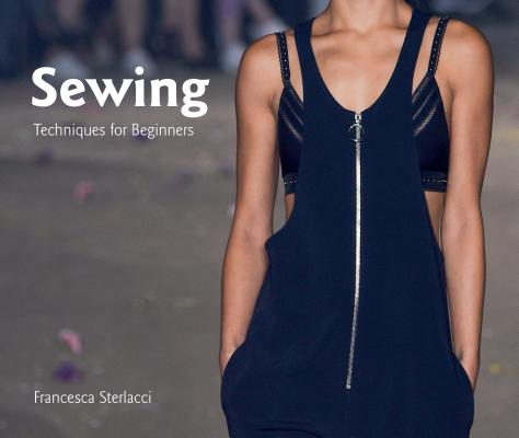 Sewing: Techniques for Beginners (University of Fashion) Cover Image