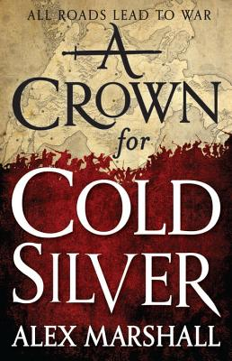 A Crown for Cold Silver (The Crimson Empire #1) Cover Image