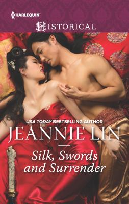 Silk, Swords and Surrender: The Touch of Moonlight\The Taming of Mei Lin\The Lady's Scandalous Night\An Illicit Temptation\Capturing the Silken Th Cover Image