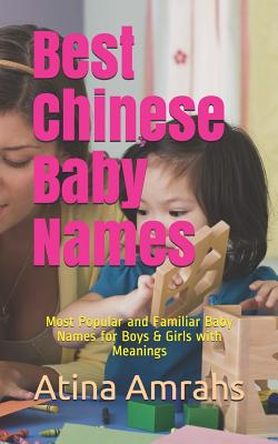 Best Chinese Baby Names: Most Popular and Familiar Baby Names for Boys & Girls with Meanings Cover Image