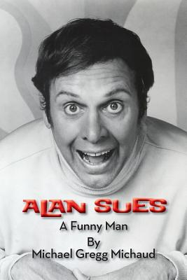 Alan Sues: A Funny Man Cover Image