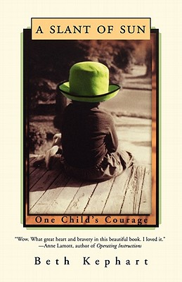A Slant of Sun: One Child's Courage Cover Image